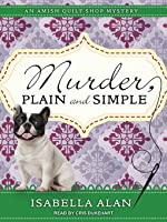 Murder, Plain and Simple (Amish Quilt Shop Mystery #1)  (Audiobook)