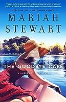 The Goodbye Café (The Hudson Sisters #3)