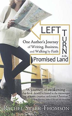 Left Turn to the Promised Land by Rachel Starr Thomson
