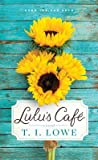 Lulu's Cafe by T.I. Lowe