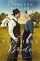 The Teacher's Bride (Amish Brides of Birch Creek #4)