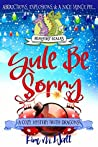 Yule Be Sorry (A Beaufort Scales Mystery #2)