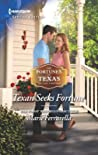 Texan Seeks Fortune (The Fortunes of Texas: The Lost Fortunes #3)