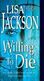 Willing to Die (To Die, #8)