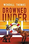 Drowned Under (Cyd Redondo #2)