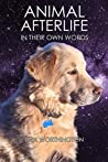 Animal Afterlife: In Their Own Words