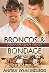 Broncos & Bondage (Kinky Cowboys, #1)
