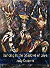 Dancing in the Shadows of Love