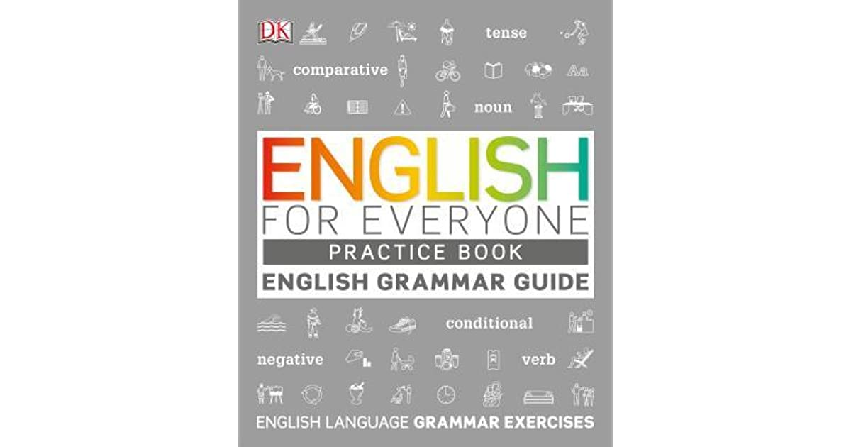 English for Everyone Grammar Guide Practice Book by D.K ...