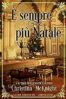 È sempre più Natale (La Lady Dimenticata Series Libro 4)