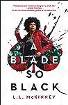 A Blade So Black (2 Book Series)