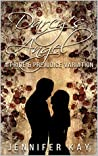 Darcy's Angel: A Pride and Prejudice Variation