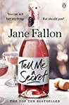 Tell Me a Secret by Jane Fallon