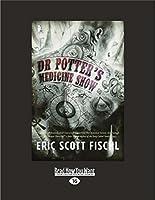 Dr Potter's Medicine Show (Large Print 16pt)