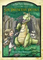 Sir Princess Petra (Pen Pieyu Adventures)
