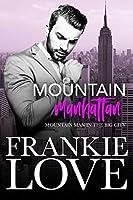 Mountain Manhattan (Mountain Man in the Big City, #1)