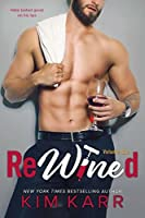 ReWined: Volume 1 (Party Ever After, #1)