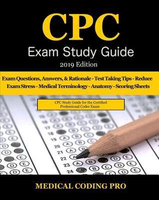 Cpc Exam Study Guide - 2019 Edition: 150 Cpc Practice Exam