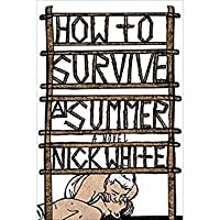 How to Survive a Summer