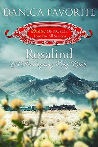 Rosalind: A Thanksgiving Day Bride