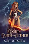 A Court of Earth and Aether (War of the Gods, #4)