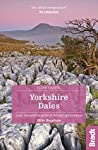 Yorkshire Dales: Local, Characterful Guides to Britain's Special Places