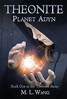Planet Adyn (Theonite, #1)