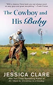 The Cowboy and His Baby (The Wyoming Cowboy #2)