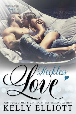 Reckless Love by Kelly Elliott