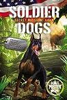 Secret Mission: Guam (Soldier Dogs #3)