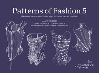 Patterns of Fashion 5 by Janet Arnold