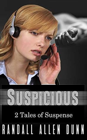 Suspicious by Randall Allen Dunn