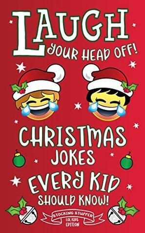 Christmas Jokes Every Kid Should Know