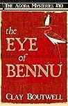 The Eye of Bennu: A 19th Century Historical Murder Mystery Novella