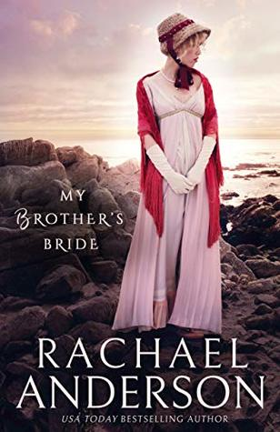 My Brother's Bride by Rachael Anderson