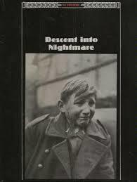 Descent into Nightmare (Third Reich)