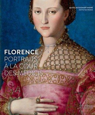Florence: portraits à la cour des Médicis (Multilingual Edition)