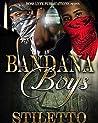 Bandana Boys1