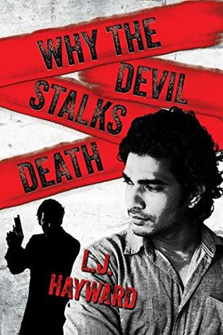Why the Devil Stalks Death (Death and the Devil #2)