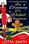 I'm Dreaming of a Wicked Christmas: The First Noel Told by Rick Rowling (Paranormal in Manhattan, #17)
