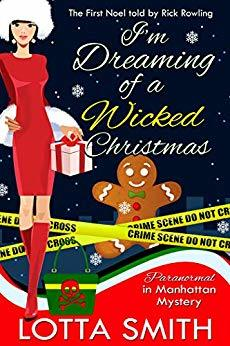 I'm Dreaming of a Wicked Christmas: The First Noel Told by Rick Rowling