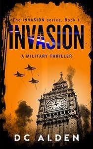 Invasion: A Military Thriller (Invasion series #1)