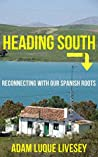Heading South: Reconnecting with our Spanish Roots