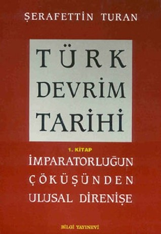 Türk Devrim Tarihi - 1. Kitap