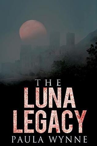 The Luna Legacy by Paula Wynne