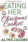 Eating Her Christmas Cookies