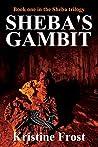 Sheba's Gambit