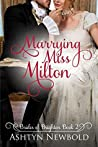 Marrying Miss Milton  (Brides of Brighton #2)