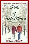 Bells of Saint Michaels: A Christmas Story