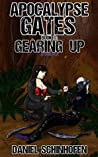 Gearing Up (Apocalypse Gates Author's Cut, #3)